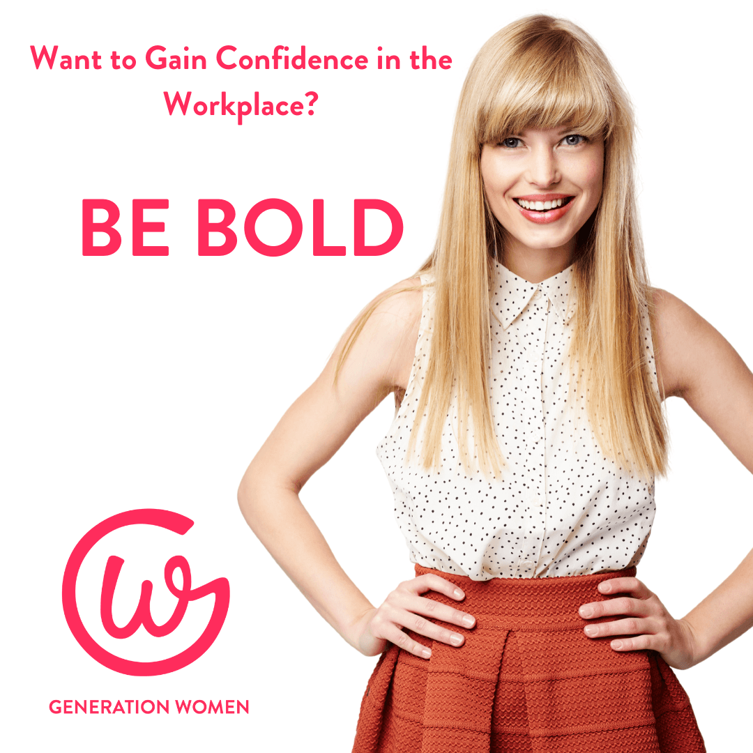 Confidence at Work - BE BOLD