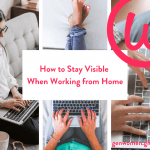 How to stay visible when working from home