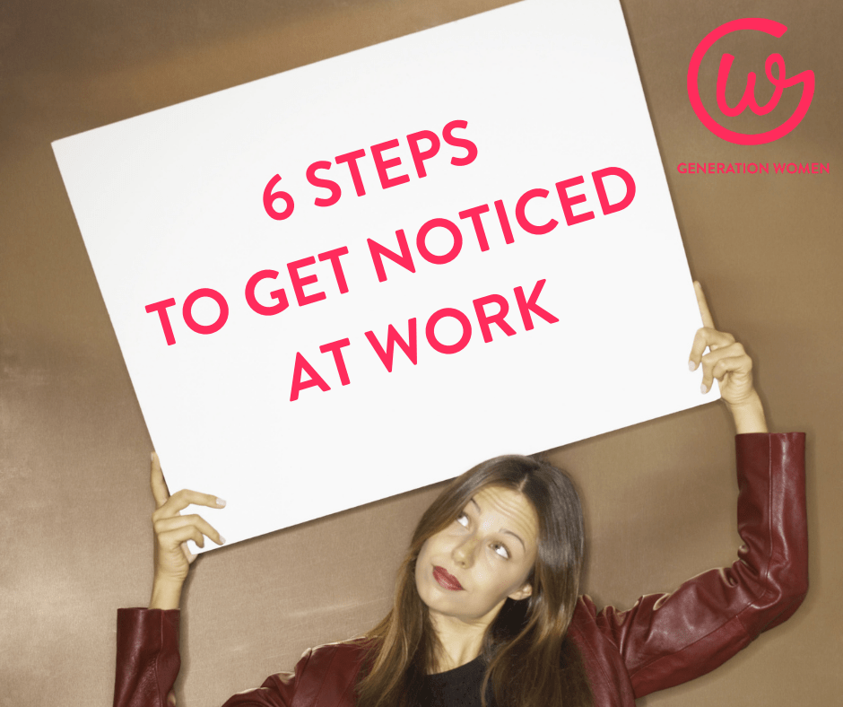 get noticed at work